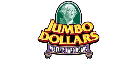 Jumbo Dollars player's card bonus